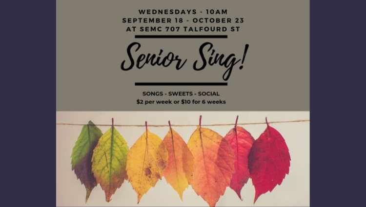Senior Sing Fall Session begins September 18th!