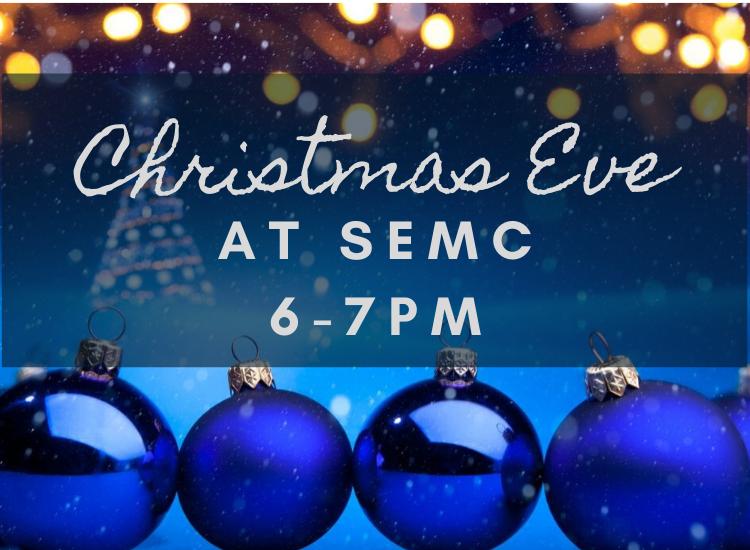 Christmas Eve at SEMC